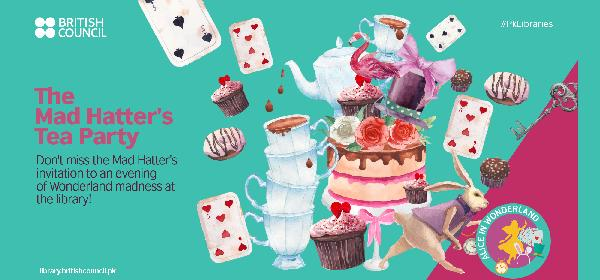 The Mad Hatter's Tea Party | Karachi