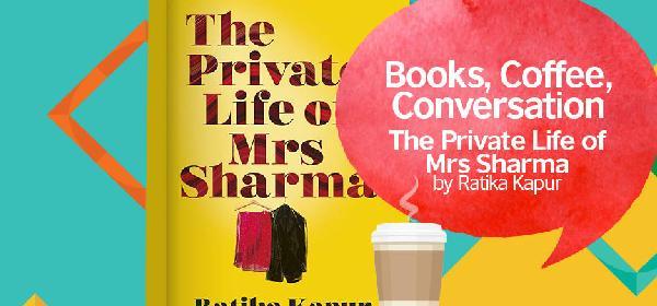 February Book Club: The Private Life of Mrs Sharma by Ratika Kapur | Karachi