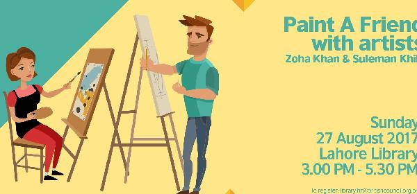 Paint a Friend with Zoha Khan and Suleman Khilji | Lahore