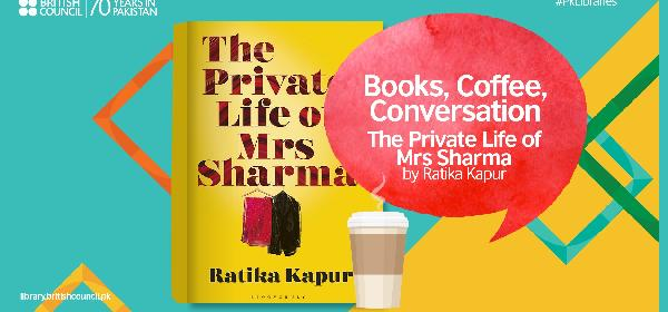 February Book Club: The Private Life of Mrs Sharma by Ratika Kapur | Lahore