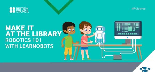 Make It at the Library: Build your own Robot with LearnObots | Lahore