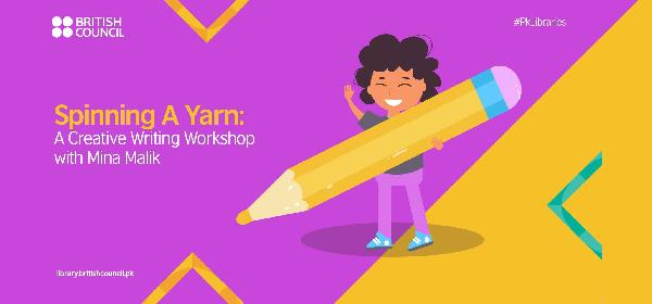 Spinning A Yarn: A 3-Day Creative Writing Workshop | Lahore
