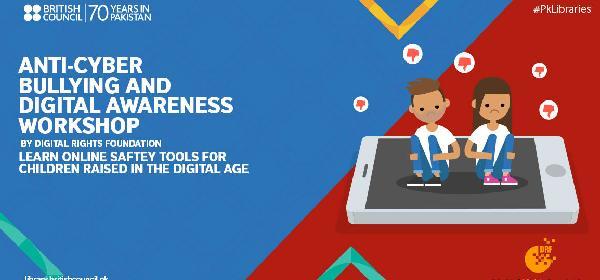 Anti-Cyber Bullying and Digital Awareness Workshop   Karachi