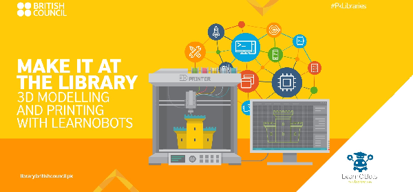 Make it at the Library: 3D Modelling & Printing with LearnObots | Lahore