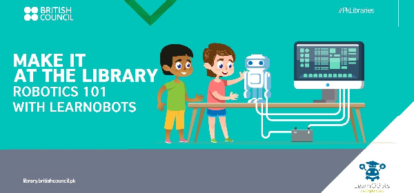 Make It at the Library: Build your own Robot with LearnObots | Karachi